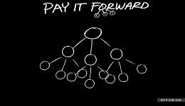 Pay it forward/Վճարիր առաջ